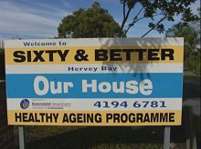 Hervey Bay 60 and Better Inc. sign